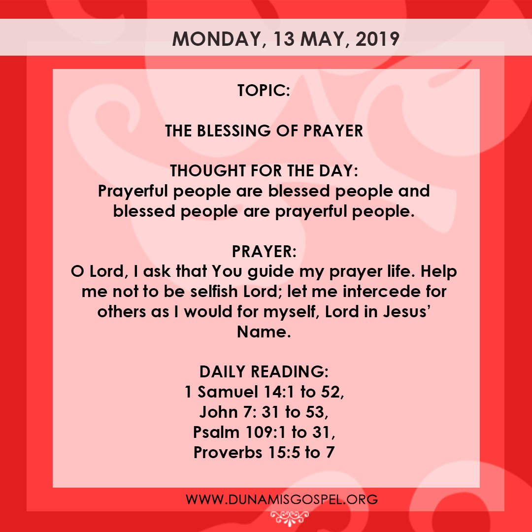 Seeds of Destiny 13 May 2019, Seeds of Destiny 13 May 2019 Devotional – The Blessing of Prayer