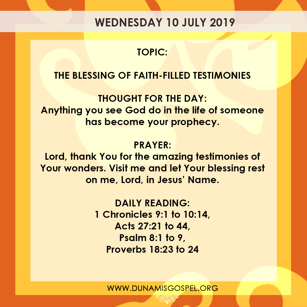 Seeds of Destiny 10 July 2019 - The Blessing of Faith-Filled Testimonies
