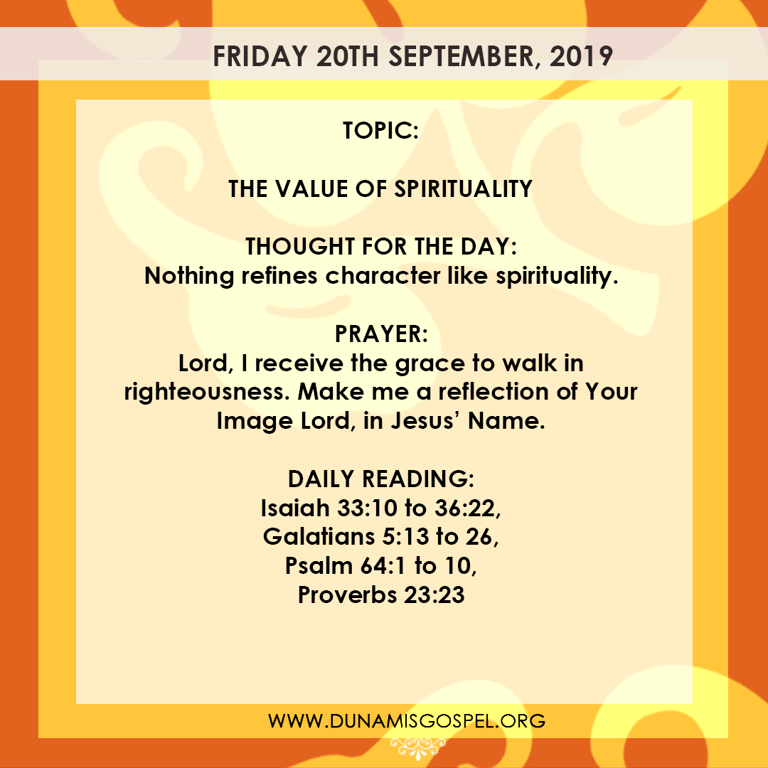 Seeds of Destiny 20 September 2019 Devotional - The Value of Spirituality, written by Pastor Paul Enenche