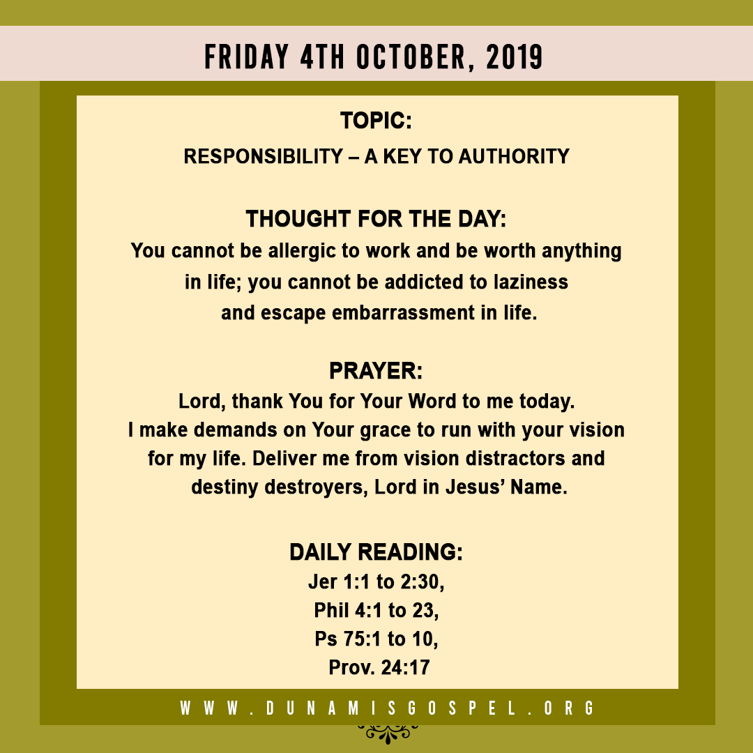 Seeds of Destiny 04 October 2019: Responsibility - A Key To Authority written by Pastor Paul Enenche