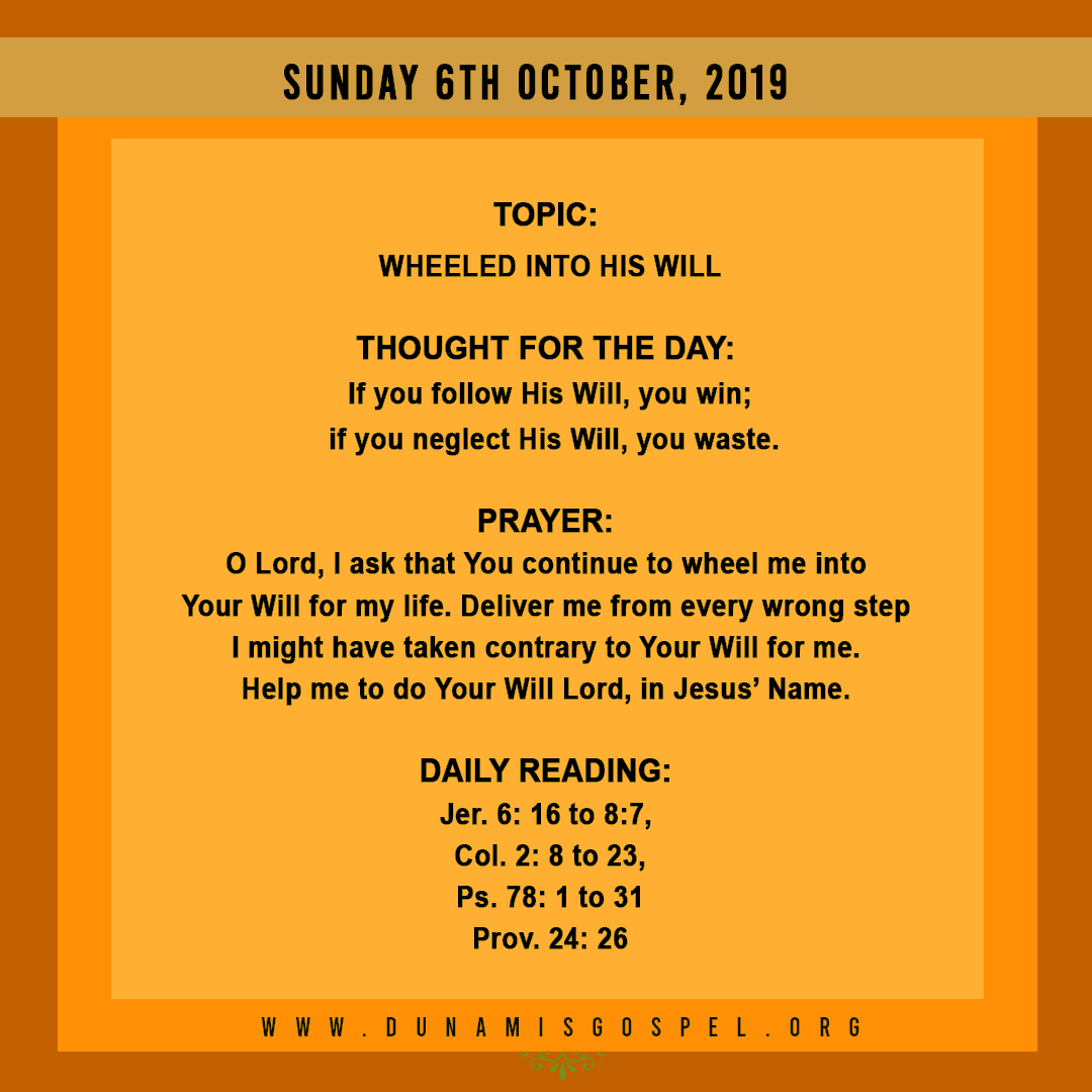 Seeds of Destiny 06 October 2019 - Wheeled Into His Will, written by Pastor Paul Enenche