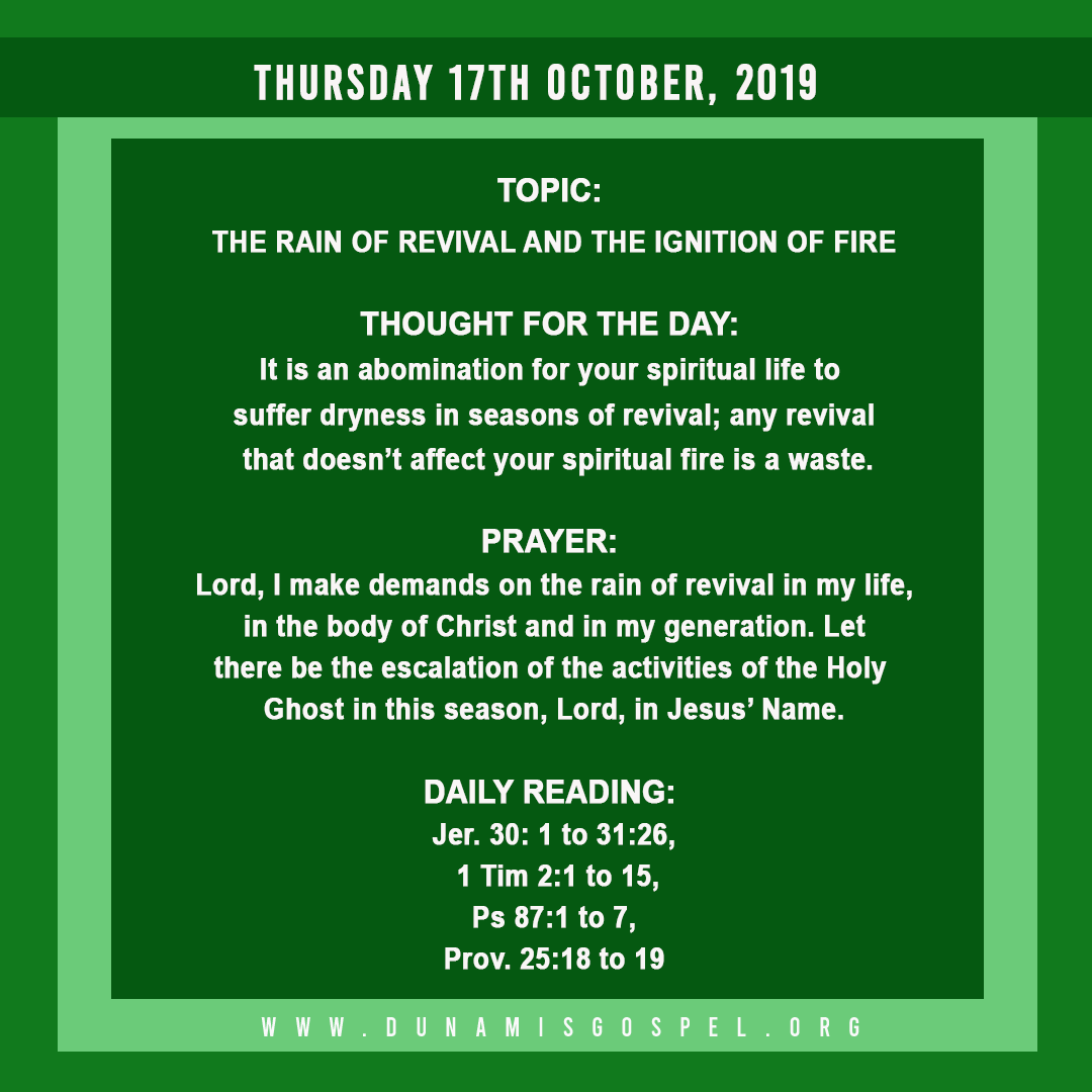 Seeds of Destiny 17 October 2019 - The Rain of Revival And The Ignition of Fire, written by Pastor Paul Enenche