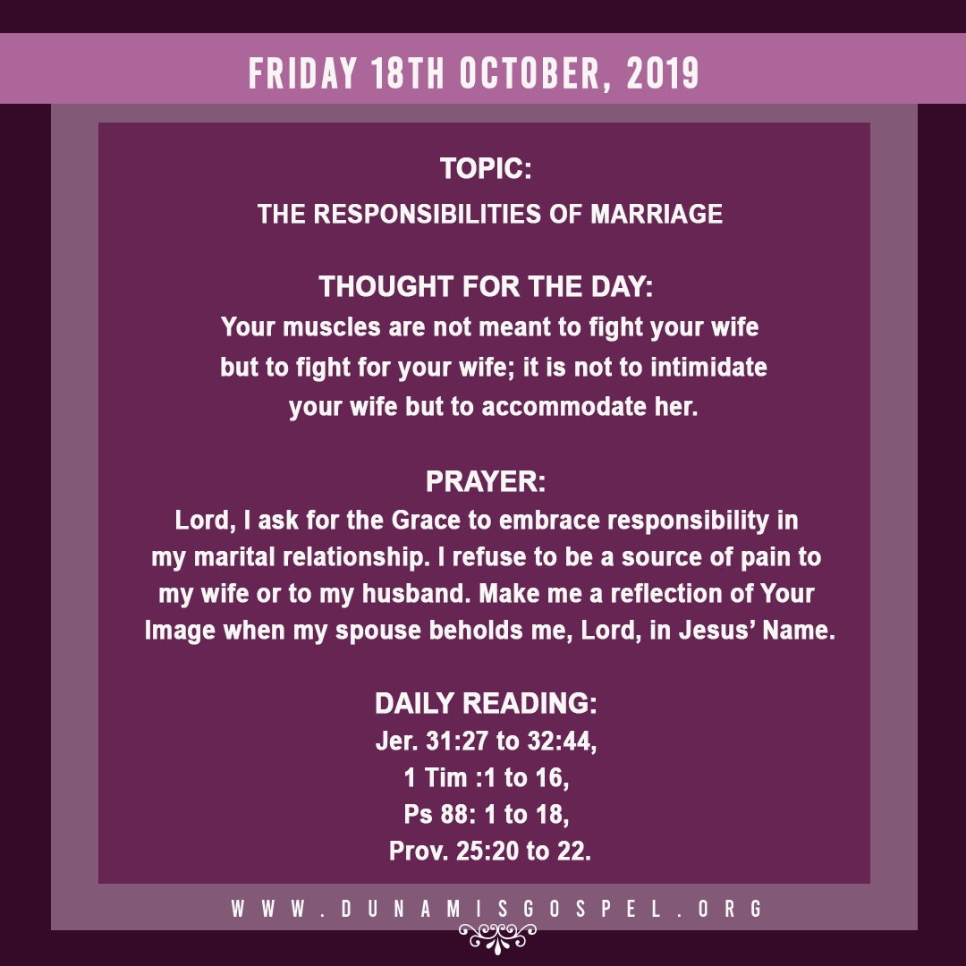 Seeds of Destiny 18 October 2019 Devotional - Responsibilities of Marriage, written by Pastor Paul Enenche