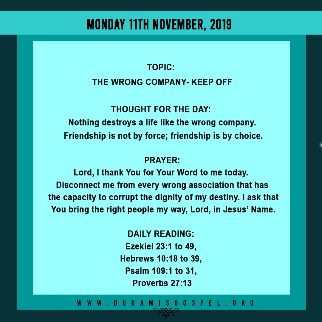 Seeds of Destiny 11 November 2019, Seeds of Destiny 11 November 2019: The Wrong Company – Keep off, Latest Nigeria News, Daily Devotionals & Celebrity Gossips - Chidispalace