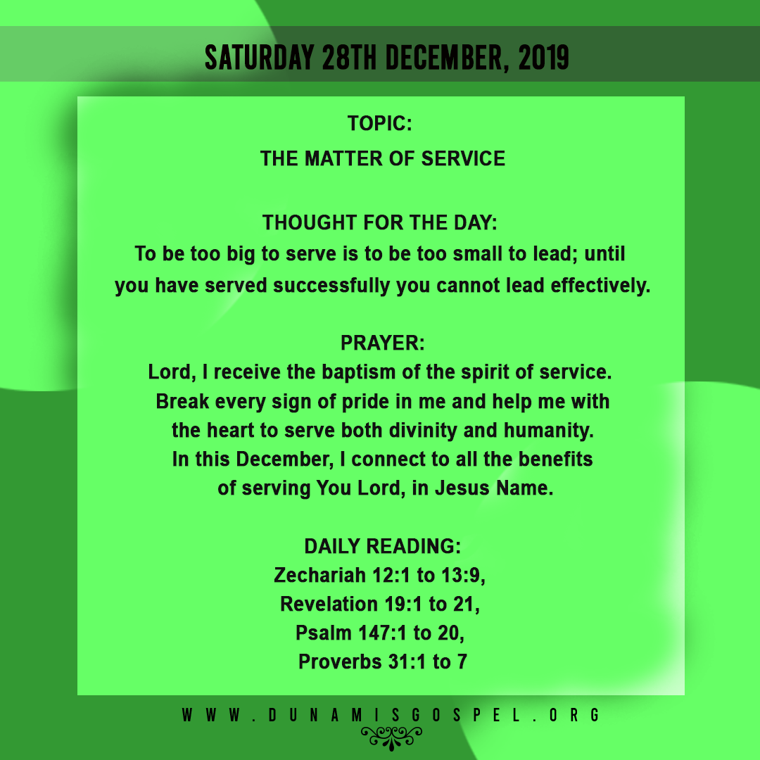 Seeds of Destiny 28 December 2019: The Matter of Service, written by Pastor Paul Enenche