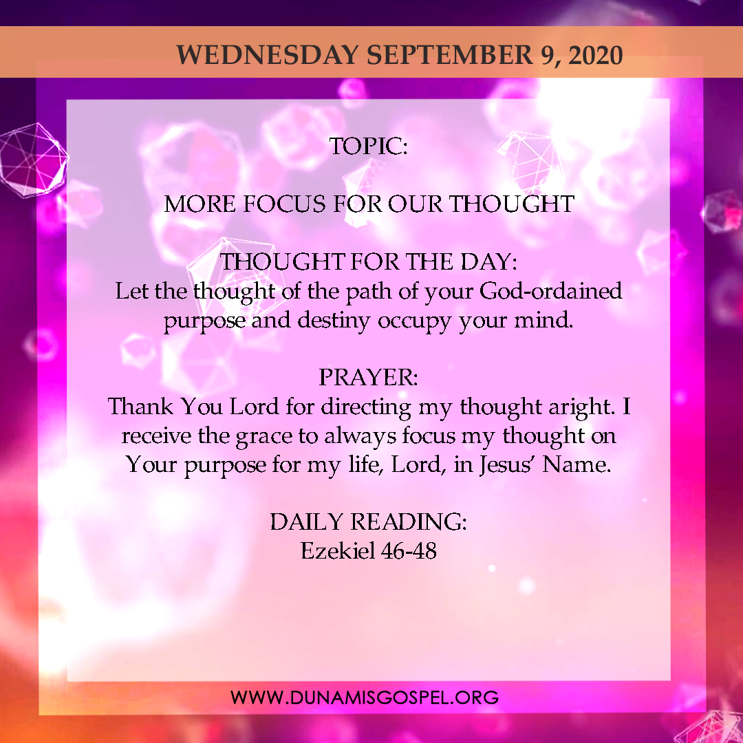 Seeds of Destiny 9 September 2020 Devotional - More Focus For Our Thought