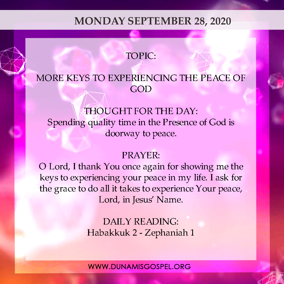 Seeds of Destiny 28 September 2020 - More Keys to Experiencing the Peace of God