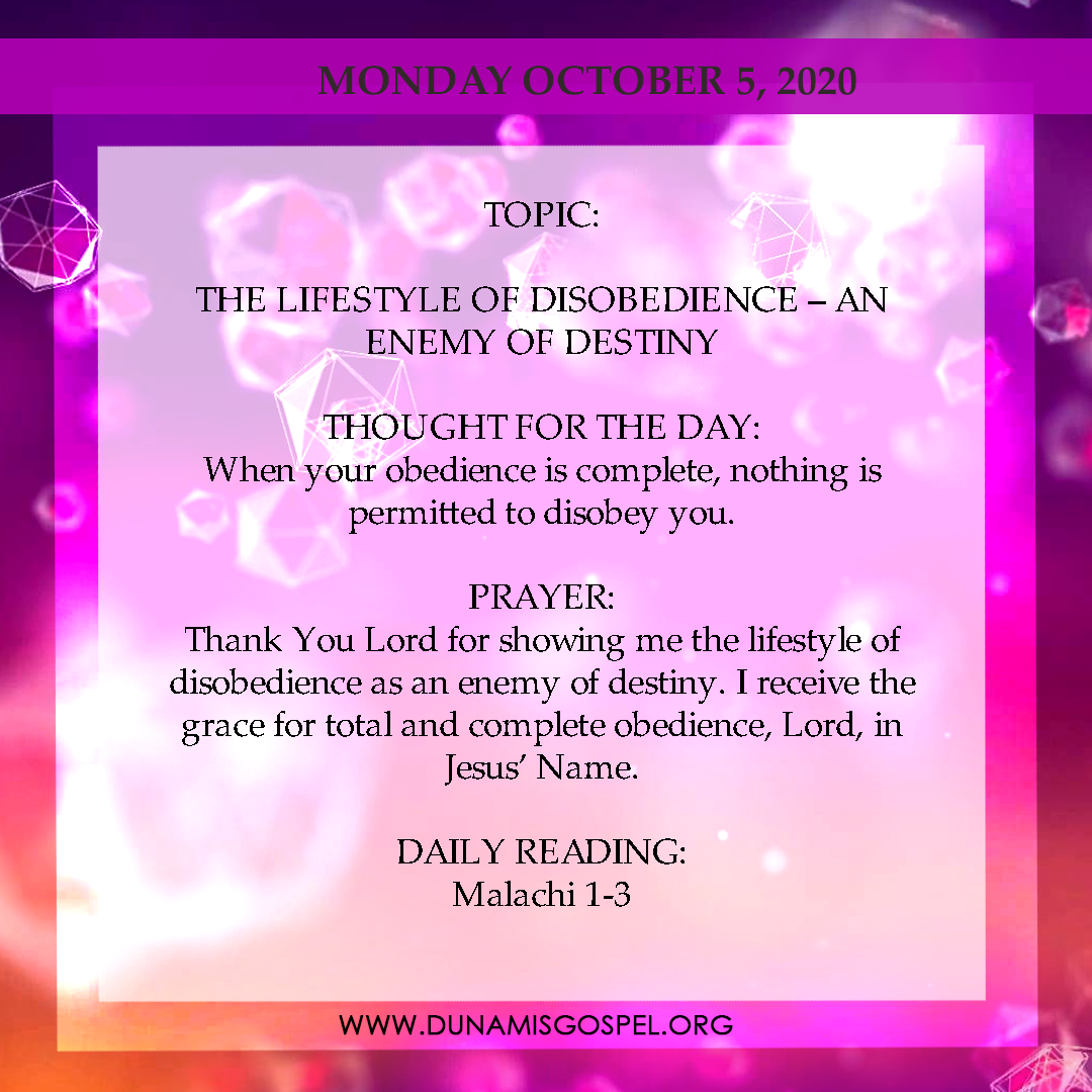 Seeds of Destiny Today 5th October 2020: The Lifestyle of Disobedience - An Enemy of Destiny