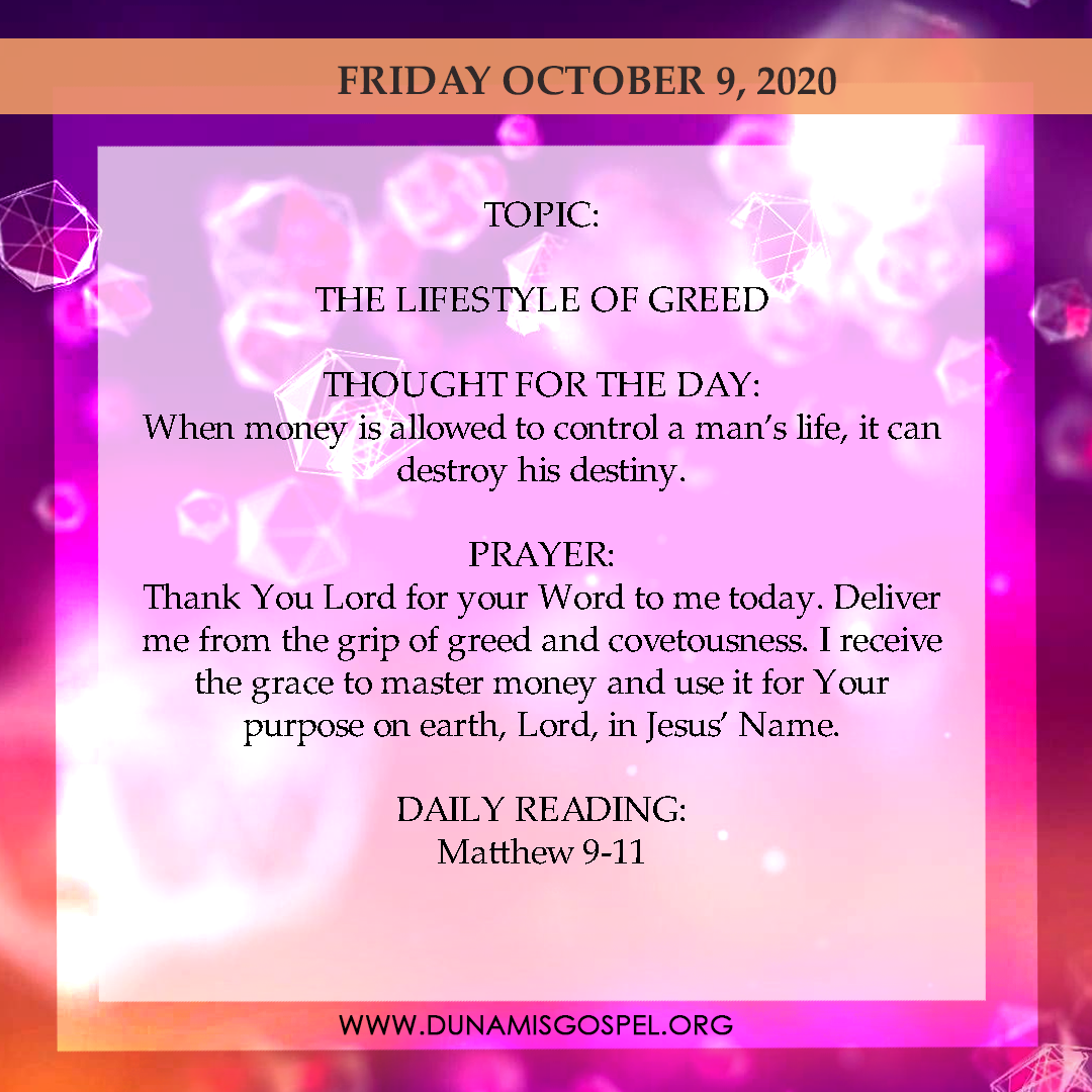 Seeds of Destiny 9th October 2020 Today Devotional - The Lifestyle of Greed