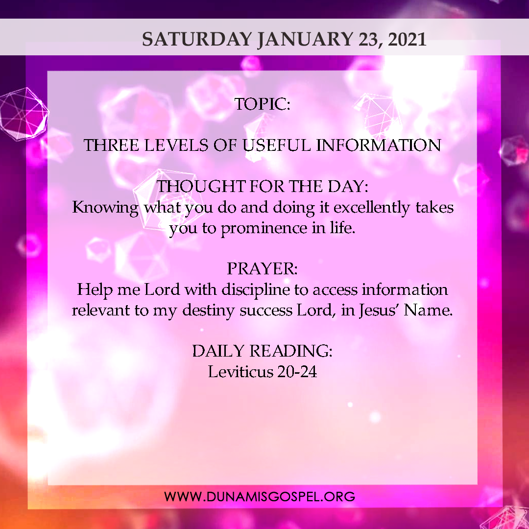 Seeds of Destiny Today 23rd January 2021 Devotional - Three Levels Of Useful Information